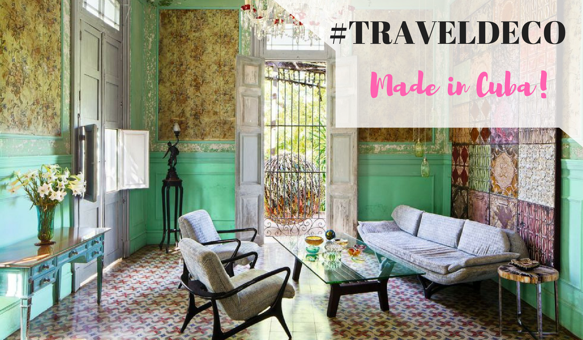 Travel deco ideas cuban inspired interior a